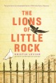 Lions of Little Rock1